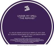 Under My Spell: The Remixes