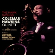 Crown Sessions -Coleman Hawkins And His Orchestra & The Ha