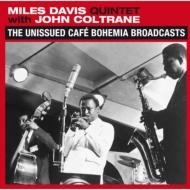 Unissued Cafe Bohemia Broadcasts