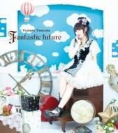 Fantastic future