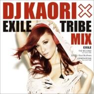 DJ KAORI ×EXILE TRIBE MIX