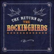 Return Of The Rockingbirds