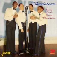 Swing Low, Sweet Charioteers