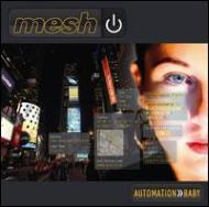 Mesh/Automation Baby