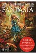 FANTASIA SHU VISUAL BOOK WORKS/SPECIAL EDITION POSTCARD BOOK