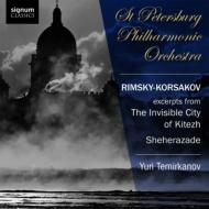 『シェエラザード』、『見えざる町キーテジと聖女フェヴローニャの物語』より テミルカーノフ&サンクト・ペテルブルク・フィル