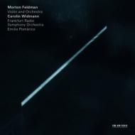 『ヴァイオリンとオーケストラ』 カロリン・ヴィトマン、ポマリコ&フランクフルト放送響