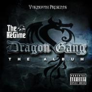 Regime Dragon Gang