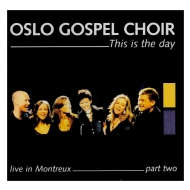 This Is The Day: Live In Montreux Two