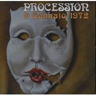 Procession/9 Gennaio 1972
