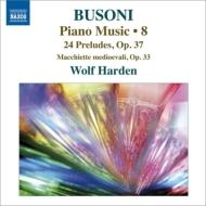 ピアノ作品集第8集〜24の前奏曲、中世のスケッチ ハーデン