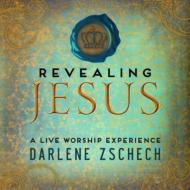 Darlene Zschech/Revealing Jesus (+dvd)