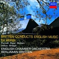 『弦楽合奏によるイギリス音楽』 ブリテン&イギリス室内管弦楽団