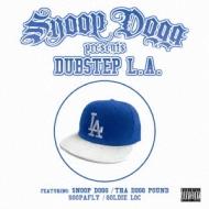 Snoop Dogg Presents Dubstep L.a.