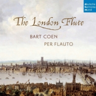 Baroque Classical/The London Flute: Bart Coen(Rec) N.milne(Gamb) Stinders(Cemb)