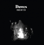 Dawes/Stories Don't End