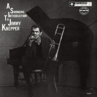 Swingin Introduction To Jimmy Knepper