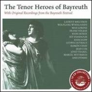 The Tenor Heroes Of Bayreuth-original Recordings From The Bayreuth Festival (+cd-rom)