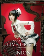 Nana Mizuki Live Grace -Opus 2-X Union