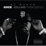 Dj Rah 2k: Killing Them Softly