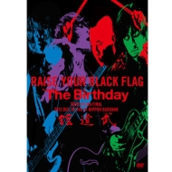 RAISE YOUR BLACK FLAG The Birthday TOUR VISION FINAL 2012.DEC.19 LIVE AT NIPPON BUDOKAN (+写真集)【初回限定盤】