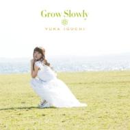 Grow Slowly / TVアニメ「とある科学の超電磁砲S」エンディングテーマ 【通常盤】