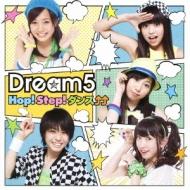 Dream5/Hop! Step! ダンス↑↑
