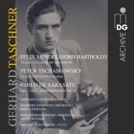 チャイコフスキー:ヴァイオリン協奏曲、メンデルスゾーン:ヴァイオリン協奏曲、サラサーテ:ツィゴイネルワイゼン タシュナー