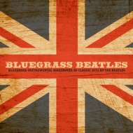 Bluegrass Beatles: Instrumental Makeovers Of This By The Beatle