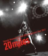 Takashi Utsunomiya Solo 20th Anniversary Tour 2012 20miles