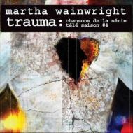 Trauma: Chansons De La Serie Tele Saison 4