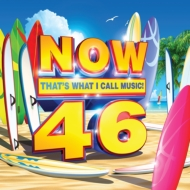 NOW(コンピレーション)/Now 46: That's What I Call Music