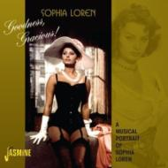 Goodness, Gracious!: Musical Portrait Of Sophia Loren