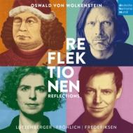 『ヴォルケンシュタイン・リフレクシオーネン』 フレデリクセン、ルッツベルガー、フレーリヒ