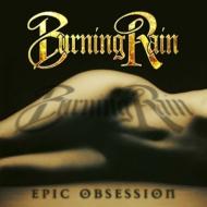 ローチケHMVBurning Rain/Epic Obsession