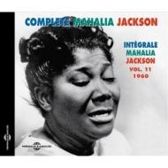 Complete Mahalia Jackson Vol.11: 1960