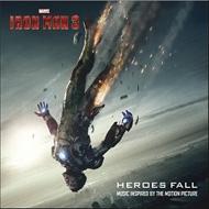 Various/Iron Man 3: Heroes Fall (インスパイア アルバム)