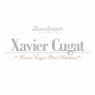 Xavier Cugat: Best Selection