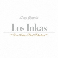 Los Inkas: Best Selection