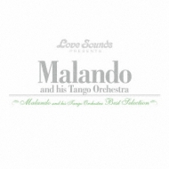 Malando And His Tango Orchestra: Best Selection