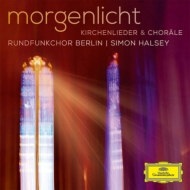 合唱曲オムニバス/Morgenlicht-church Songs & Chorals: Halsey / Berlin Rundfunkchor