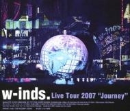 w-inds.Live Tour2007〜Journey〜(Blu-ray)