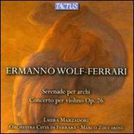 Violin Concerto, Serenade: Marzadori(Vn)Zuccarini / Citta Di Ferrara O
