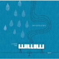 UNDER THE WILLOW -RAIN-