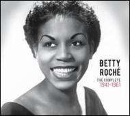 Betty Roche Complete 1944-1961