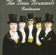 Beau Brummels Continuum