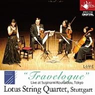 Lotus Sq: Travelogue-quartet 名曲世界紀行 Ravel, Barber, Wolf, Puccini, Etc
