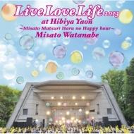 Live Love Life 2013�@at ���J�쉹�`��Ղ� �t�̃n�b�s�[�A���[�`