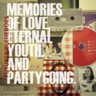 Memories Of Love / Eternalyouth / Partygoing