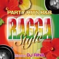 ローチケHMVDJ RINA/Party Hits R & B ragga Style Mixed By Dj Rina
